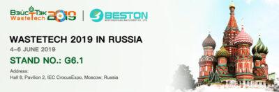 Beston Haziran 2019'da Rusya Waste Tech Fuarı'na Katılacak